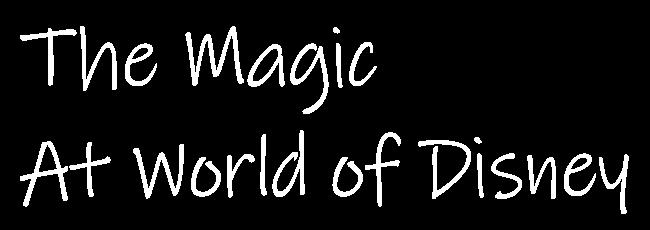 ワールド・オブ・ディズニー|World of Disney